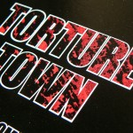 Torture Town 2009
